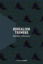 Borealium tremens