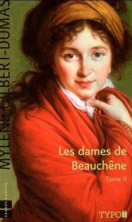 Mylene Gilbert-Dumas - Les dames de Beauchene -Tome 1-2-3