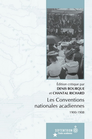 Les conventions nationales acadiennes, 1900-1908