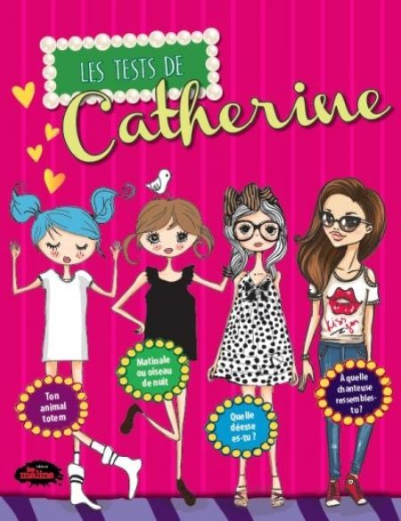 Les tests de Catherine