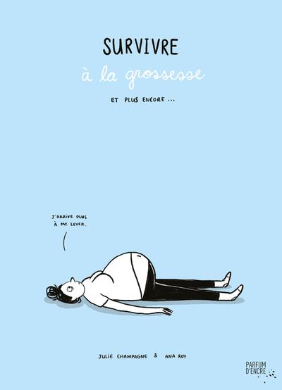 Lancement Survivre A La Grossesse Et Plus Encore 12