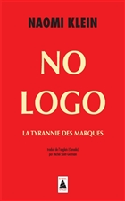 No Logo. La tyrannie des marques