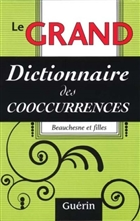 Le Grand dictionnaire des cooccurrences