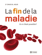 La fin de la maladie : et si c'était possible ?