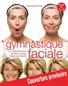 La Gymnastique faciale + DVD