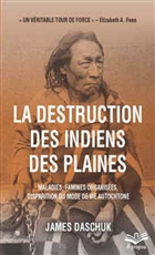La destruction des Indiens des Plaines (poche)