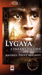 Lygaya l enfant esclave collection best seller