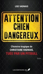 Attention chien dangereux !