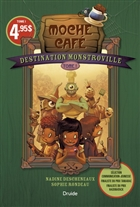 Destination Monstroville v. 01 Moche café