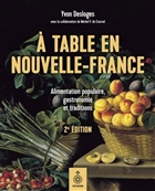 A table en Nouvelle-France 2e éd.