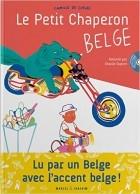 Le Petit chaperon belge + CD